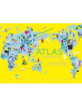Atlas, comment va le monde?