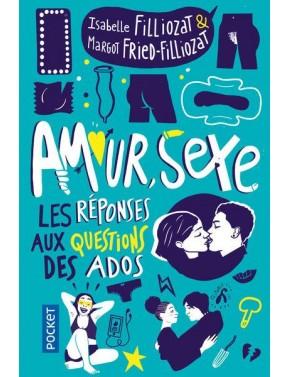 Amour, sexe. Les réponses...