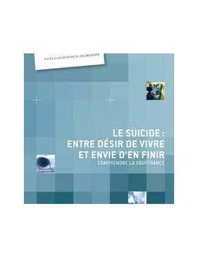 Le suicide : entre désir de...