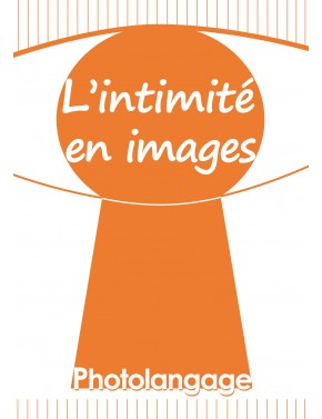 L'intimité en images,...